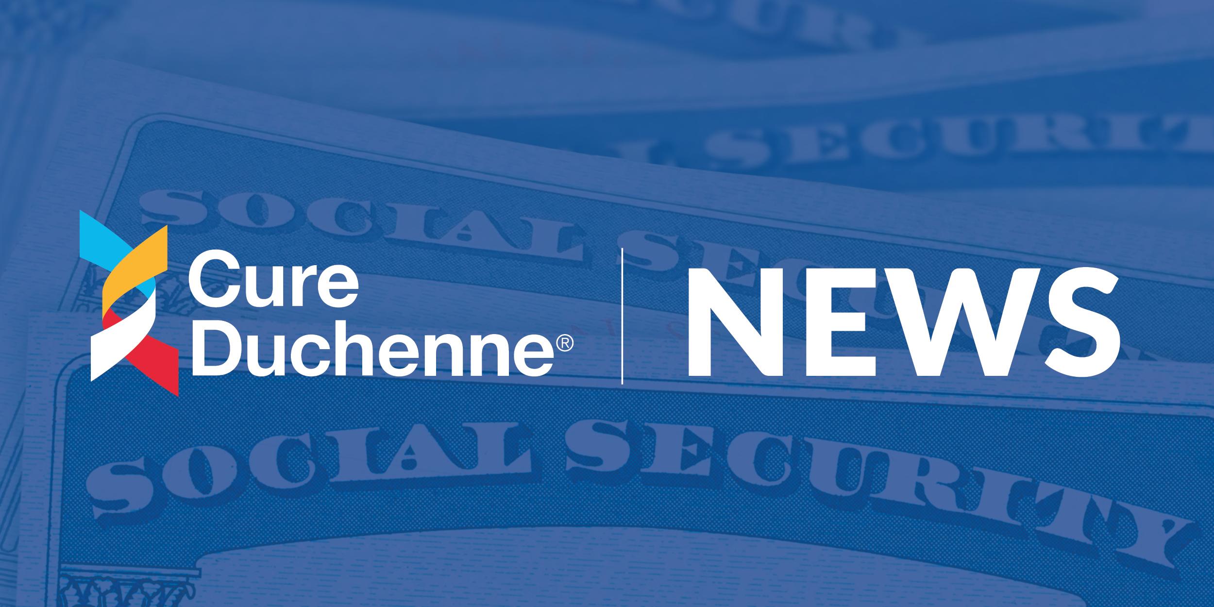Duchenne SSA Benefits Now Fast-tracked